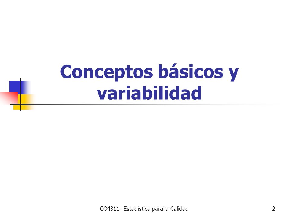 Conceptos básicos y variabilidad