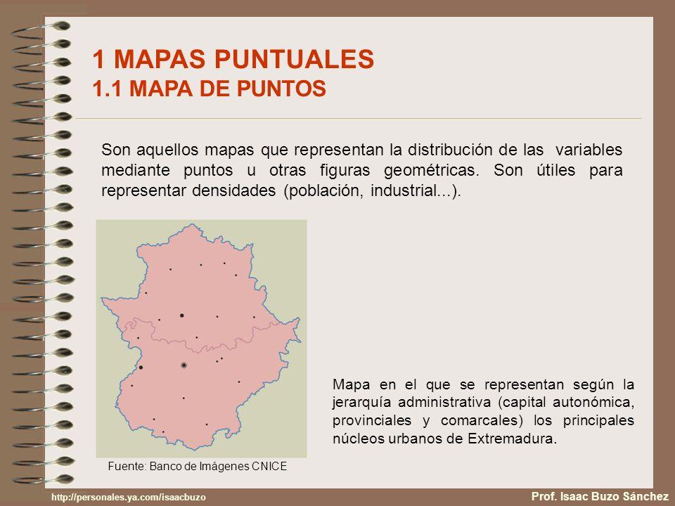 1 MAPAS PUNTUALES 1.1 MAPA DE PUNTOS