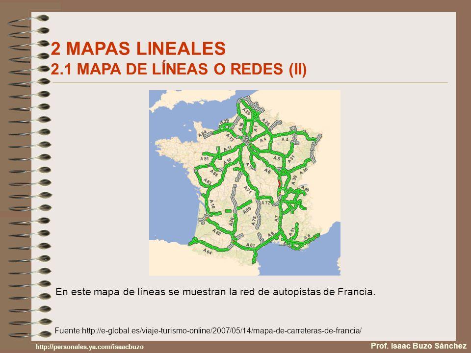 2 MAPAS LINEALES 2.1 MAPA DE LÍNEAS O REDES (II)