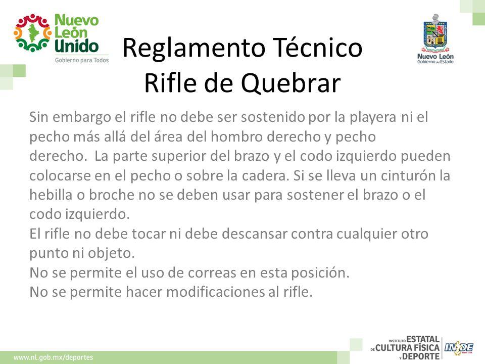 Reglamento Técnico Rifle de Quebrar