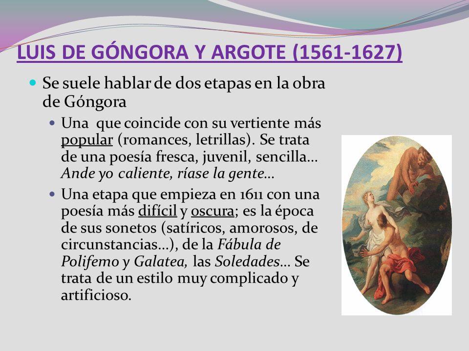 LUIS DE GÓNGORA Y ARGOTE (1561-1627)