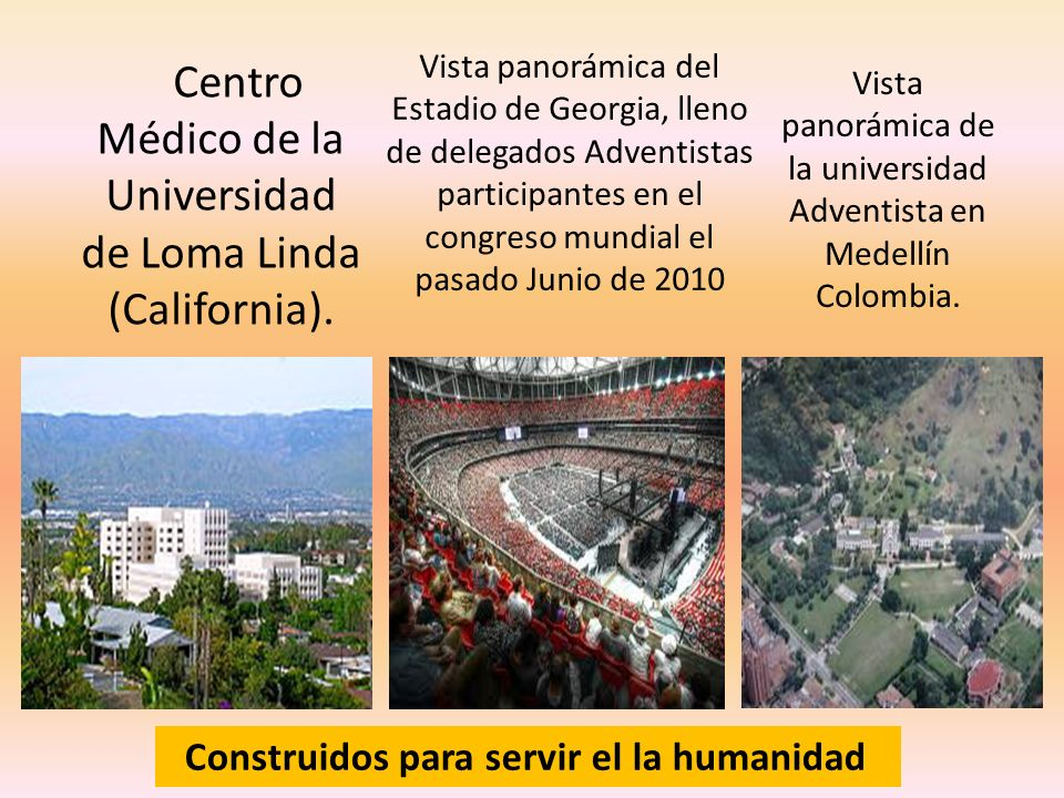 Centro Médico de la Universidad de Loma Linda (California).