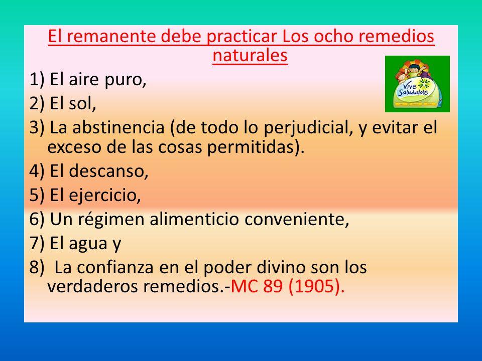El remanente debe practicar Los ocho remedios naturales