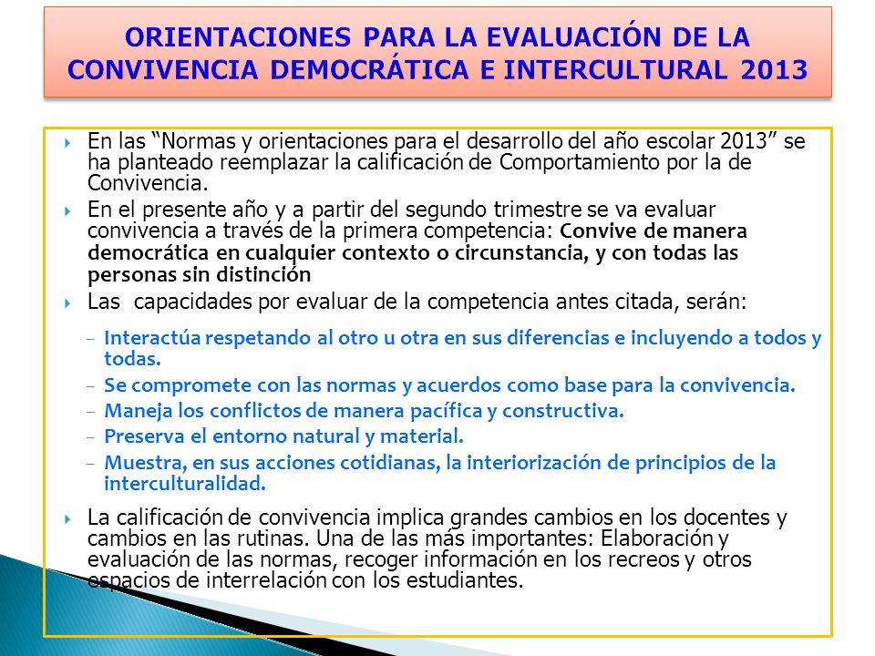 ORIENTACIONES PARA LA EVALUACIÓN DE LA CONVIVENCIA DEMOCRÁTICA E INTERCULTURAL 2013