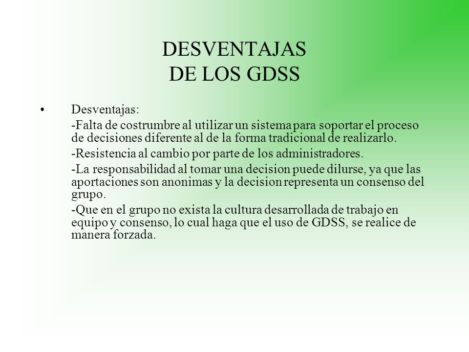 DESVENTAJAS DE LOS GDSS