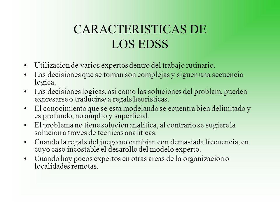CARACTERISTICAS DE LOS EDSS