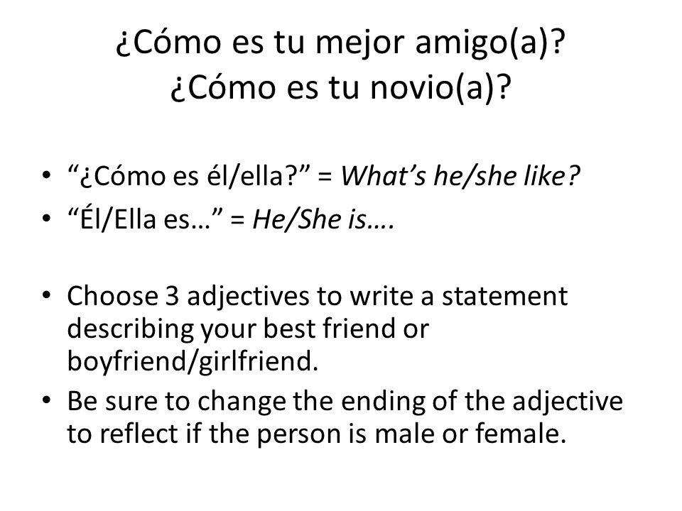 ¿Cómo es tu mejor amigo(a) ¿Cómo es tu novio(a)