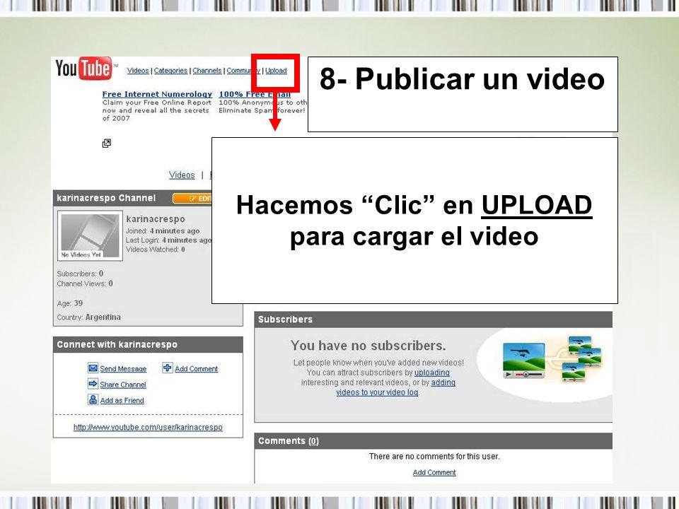 Hacemos Clic en UPLOAD para cargar el video