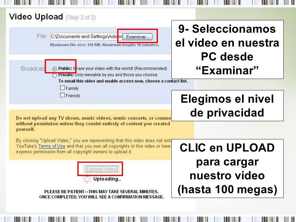 9- Seleccionamos el video en nuestra PC desde Examinar