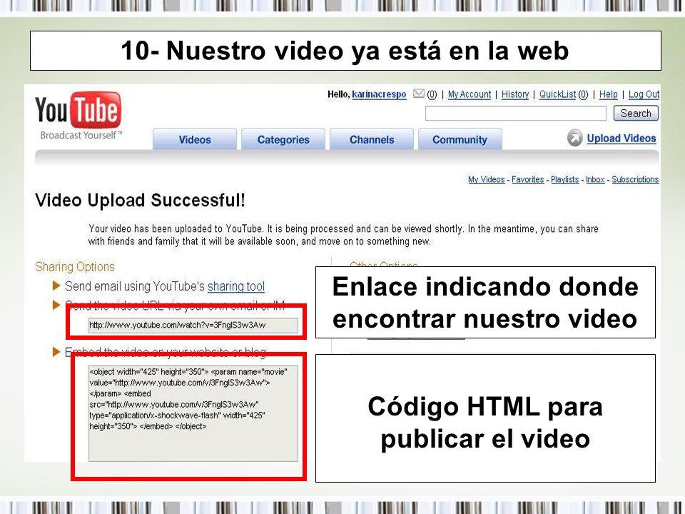 10- Nuestro video ya está en la web