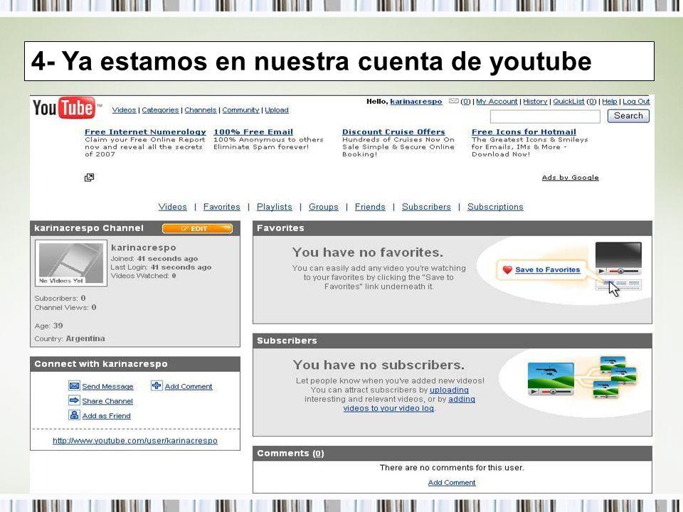 4- Ya estamos en nuestra cuenta de youtube