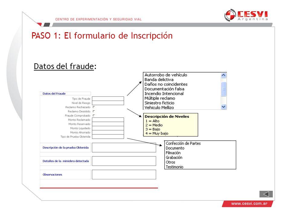 PASO 1: El formulario de Inscripción