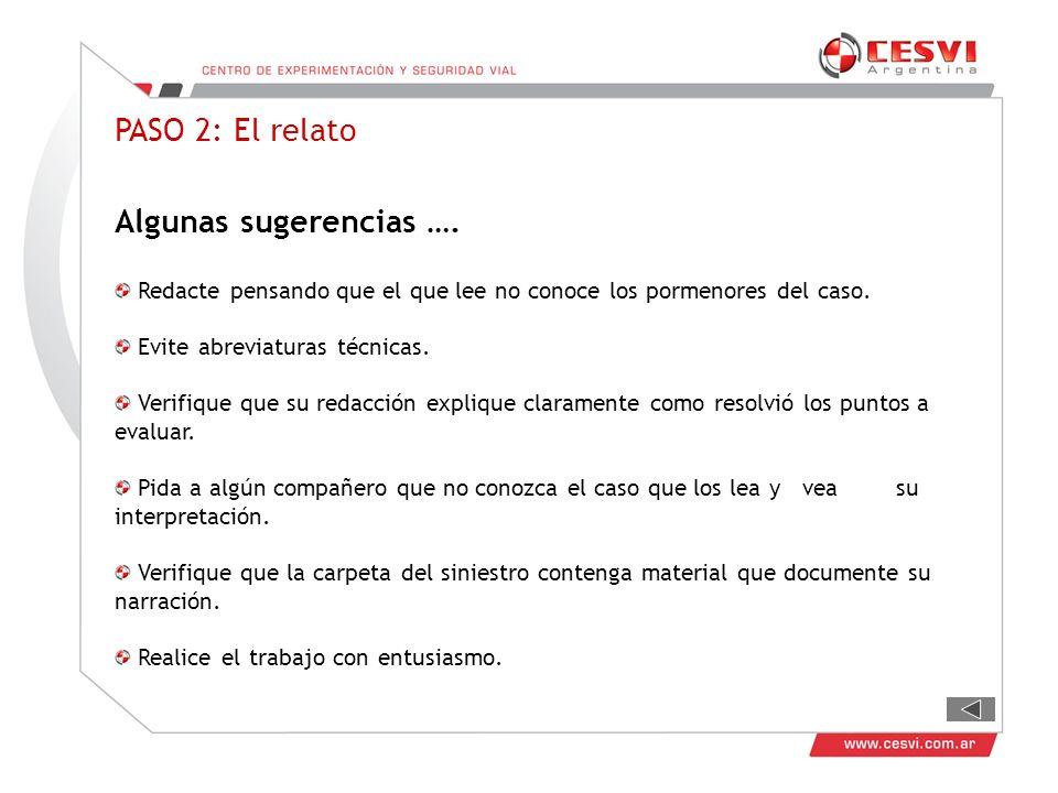 PASO 2: El relato Algunas sugerencias ….