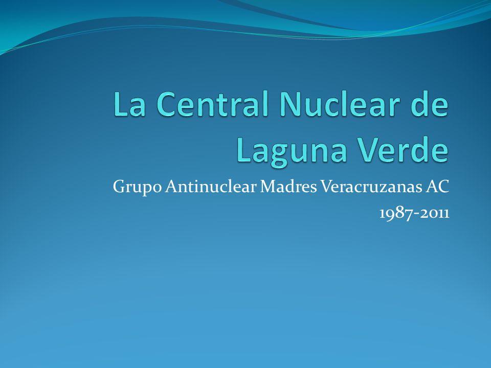 La Central Nuclear de Laguna Verde