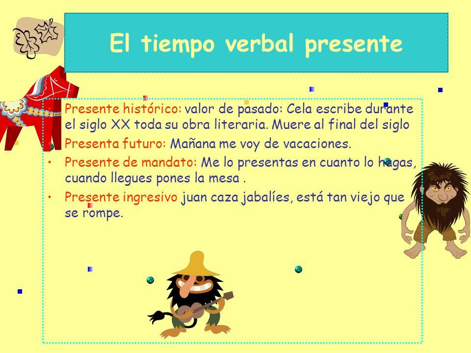El tiempo verbal presente