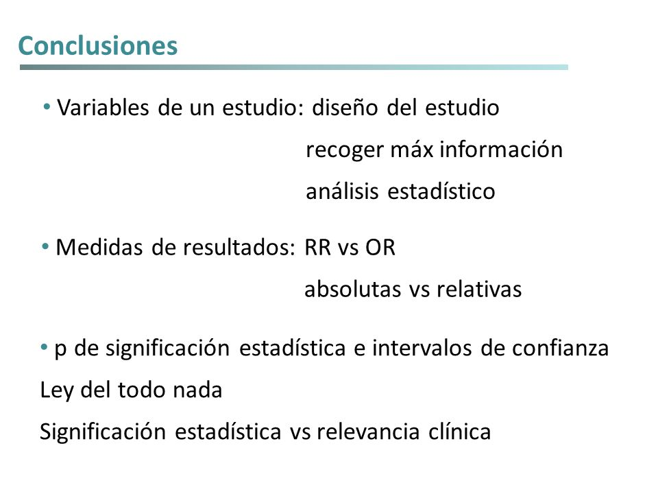 Conclusiones Variables de un estudio: diseño del estudio