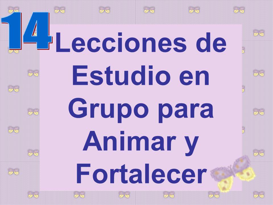 Lecciones de Estudio en Grupo para Animar y Fortalecer