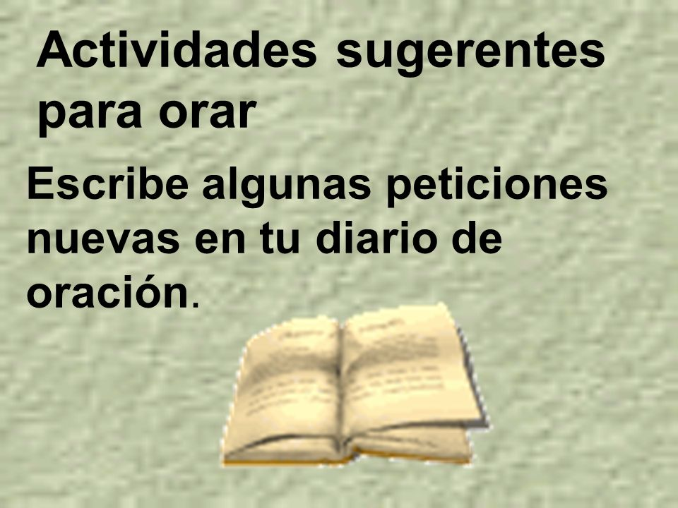 Actividades sugerentes para orar