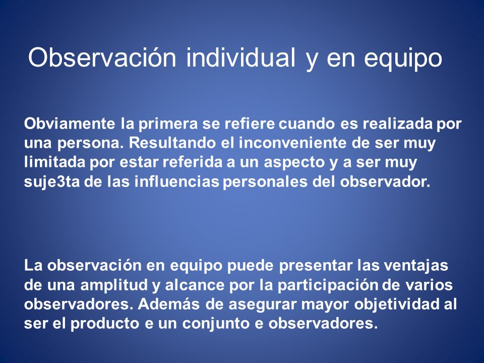 Observación individual y en equipo