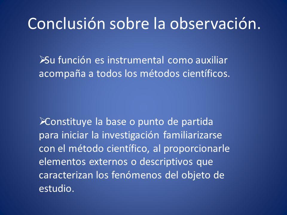 Conclusión sobre la observación.