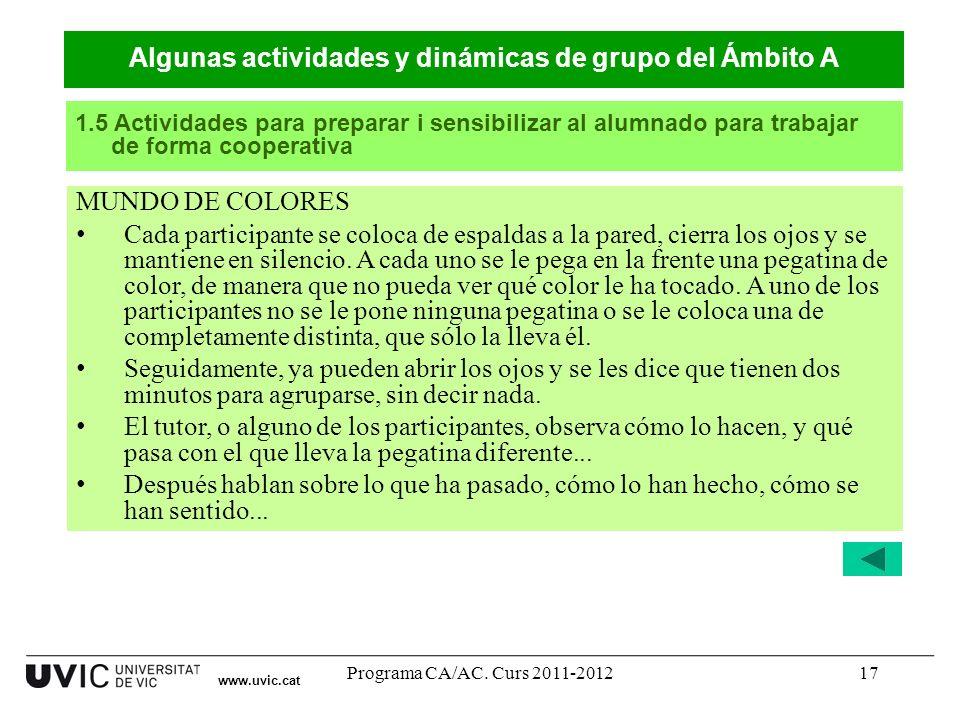 Algunas actividades y dinámicas de grupo del Ámbito A