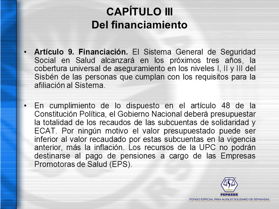 CAPÍTULO III Del financiamiento