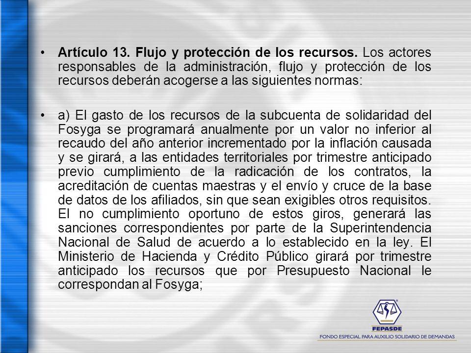 Artículo 13. Flujo y protección de los recursos