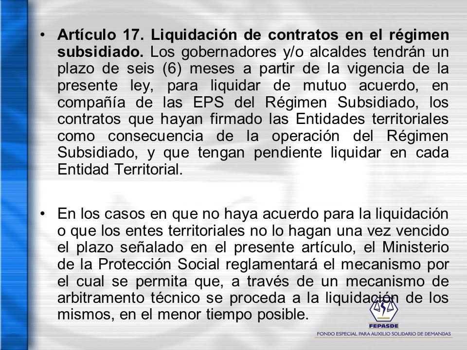 Artículo 17. Liquidación de contratos en el régimen subsidiado