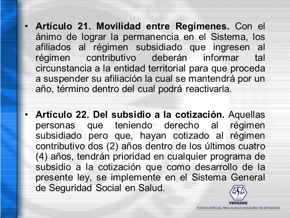 Artículo 21. Movilidad entre Regímenes