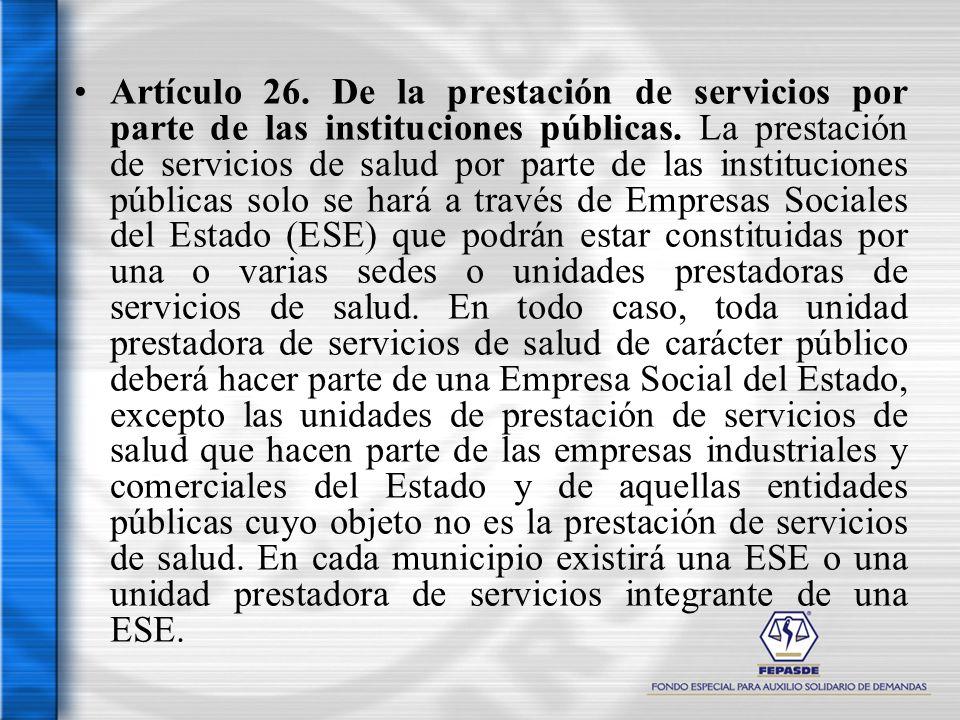 Artículo 26. De la prestación de servicios por parte de las instituciones públicas.