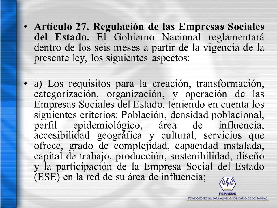 Artículo 27. Regulación de las Empresas Sociales del Estado