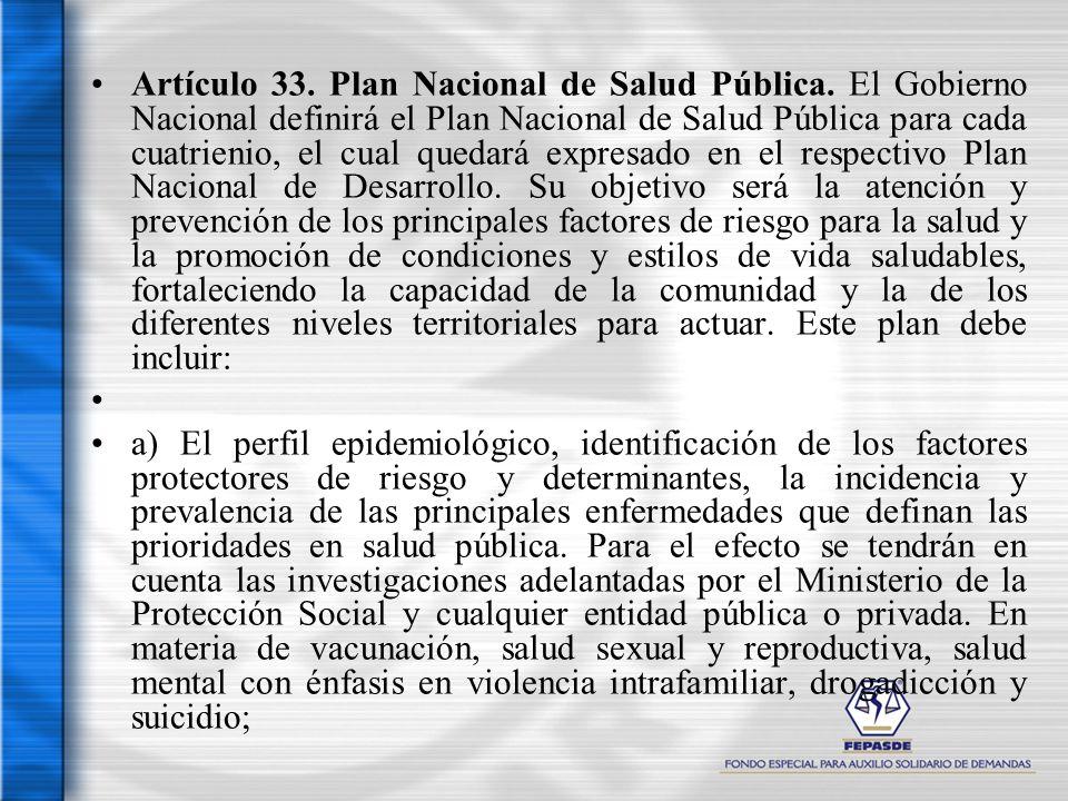 Artículo 33. Plan Nacional de Salud Pública