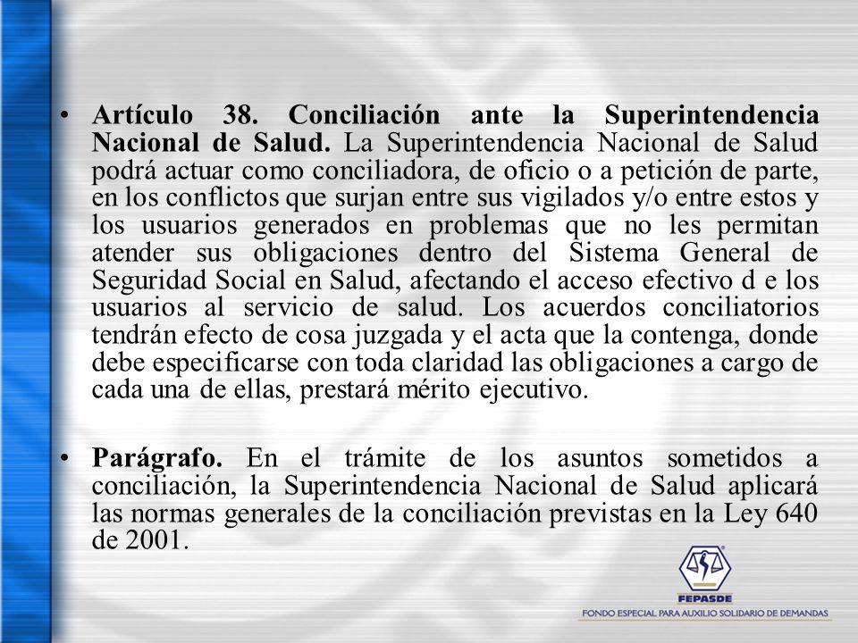 Artículo 38. Conciliación ante la Superintendencia Nacional de Salud