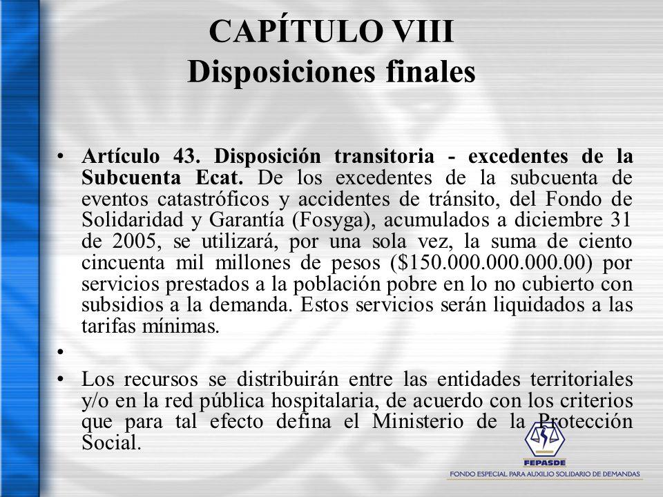 CAPÍTULO VIII Disposiciones finales