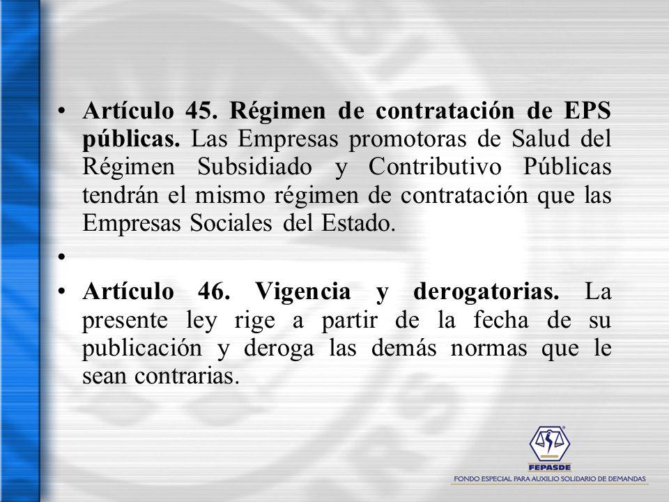 Artículo 45. Régimen de contratación de EPS públicas