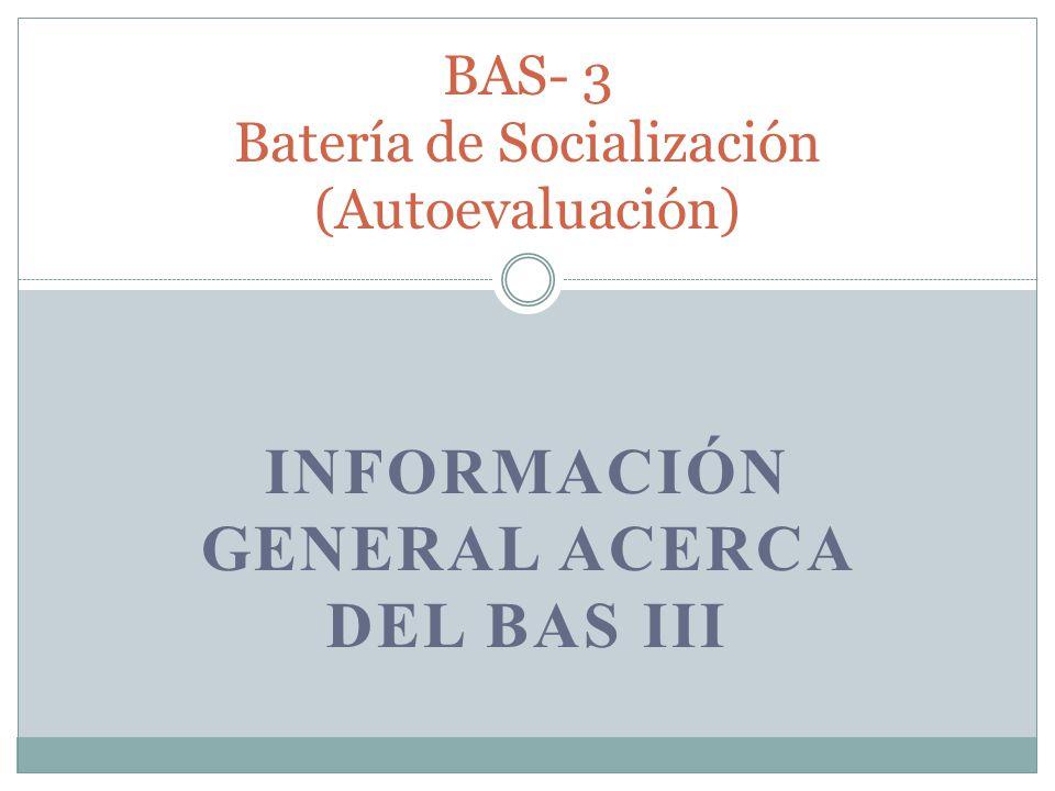 BAS- 3 Batería de Socialización (Autoevaluación)