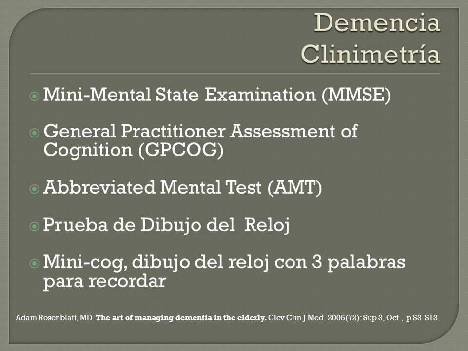 Demencia Clinimetría Mini-Mental State Examination (MMSE)
