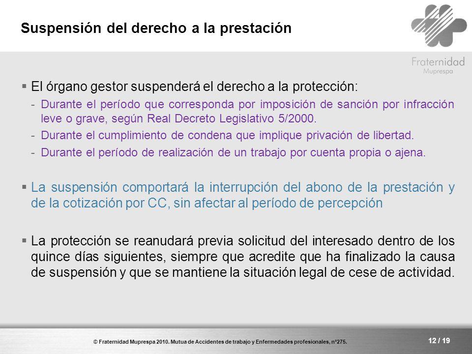 Suspensión del derecho a la prestación