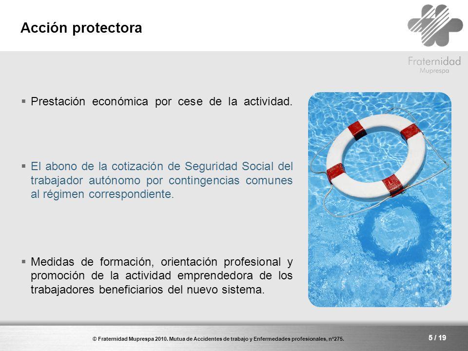 Acción protectora Prestación económica por cese de la actividad.