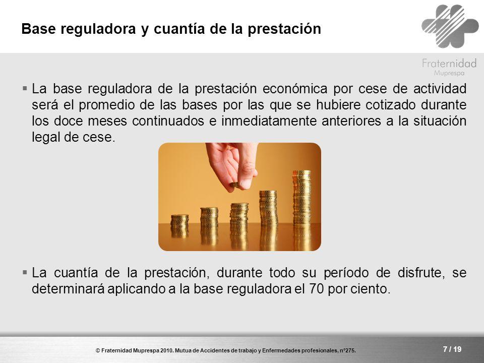 Base reguladora y cuantía de la prestación