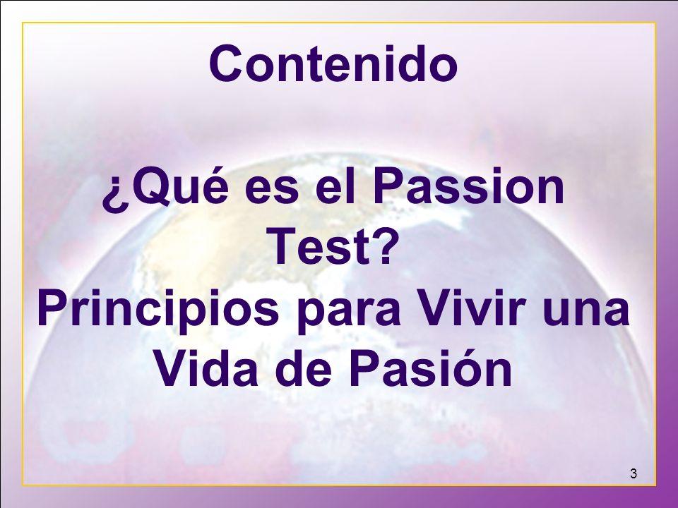 Contenido ¿Qué es el Passion Test