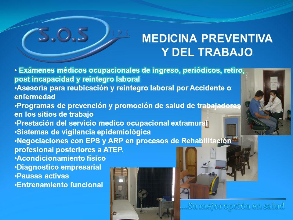 MEDICINA PREVENTIVA Y DEL TRABAJO ….Su mejor opción en salud