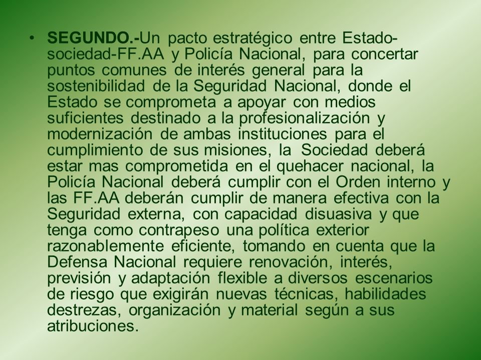 SEGUNDO. -Un pacto estratégico entre Estado-sociedad-FF
