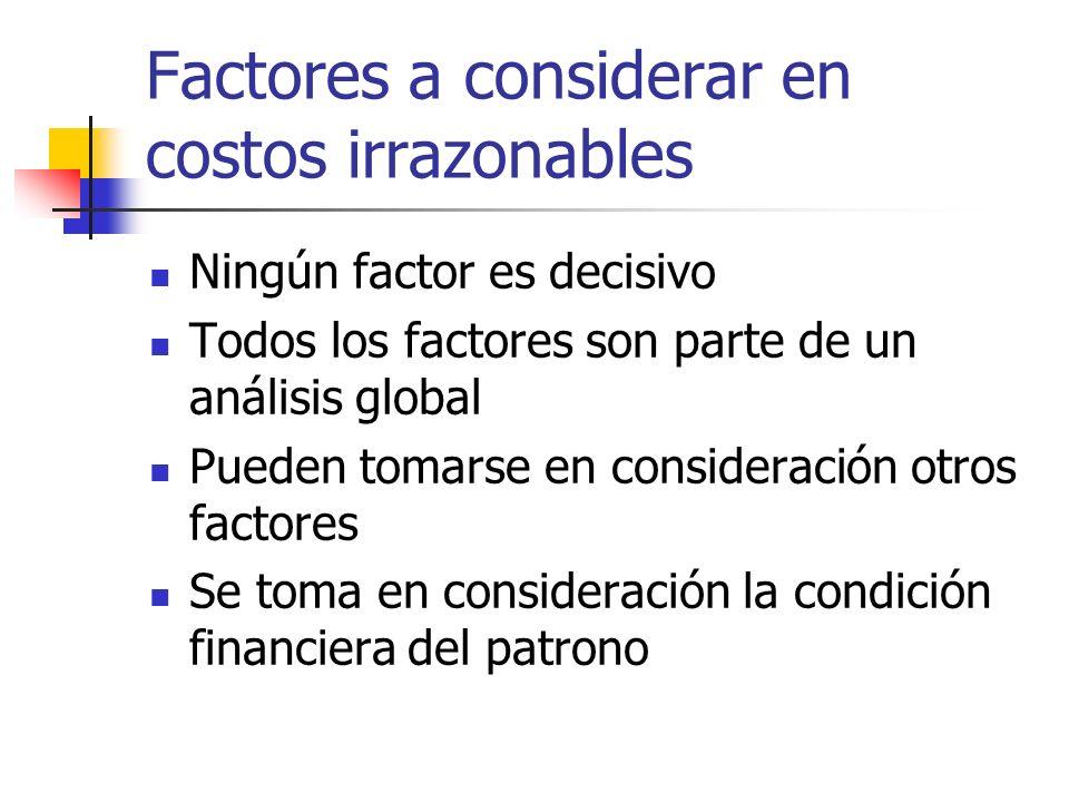 Factores a considerar en costos irrazonables