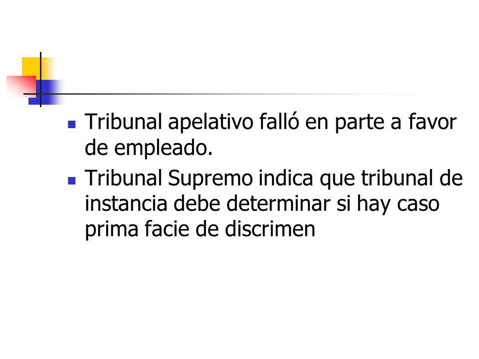 Tribunal apelativo falló en parte a favor de empleado.