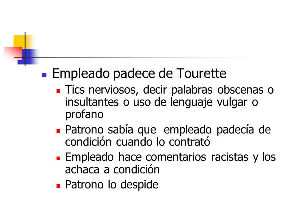 Empleado padece de Tourette
