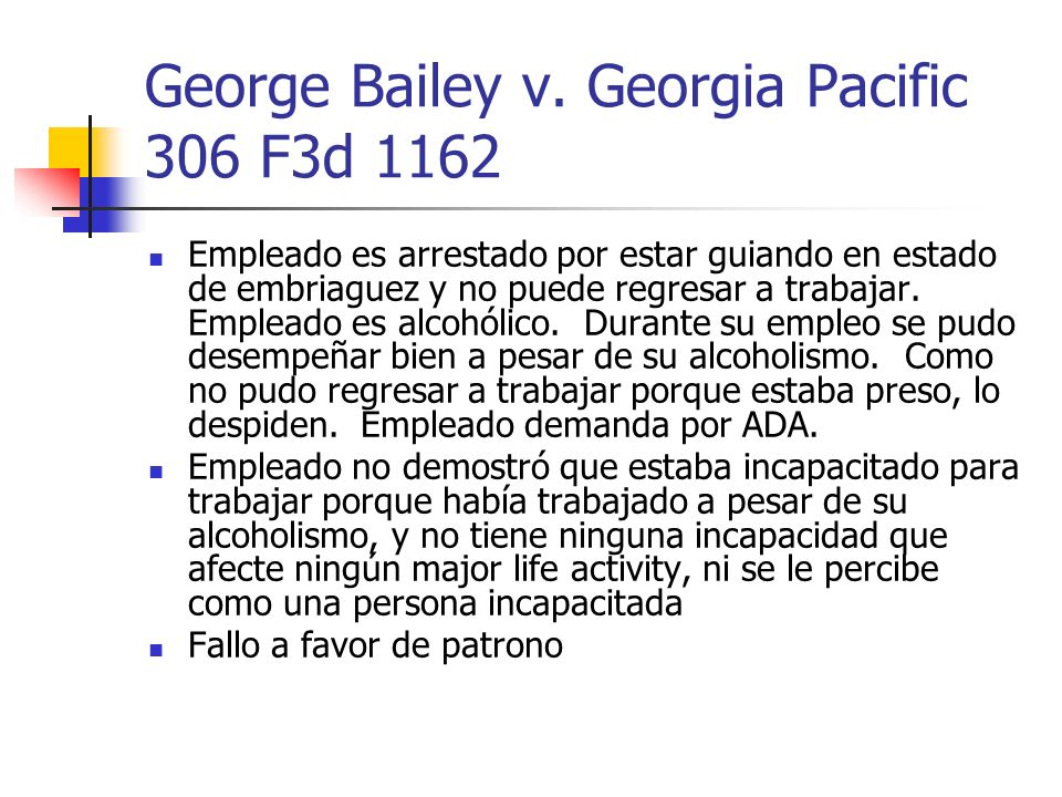 George Bailey v. Georgia Pacific 306 F3d 1162
