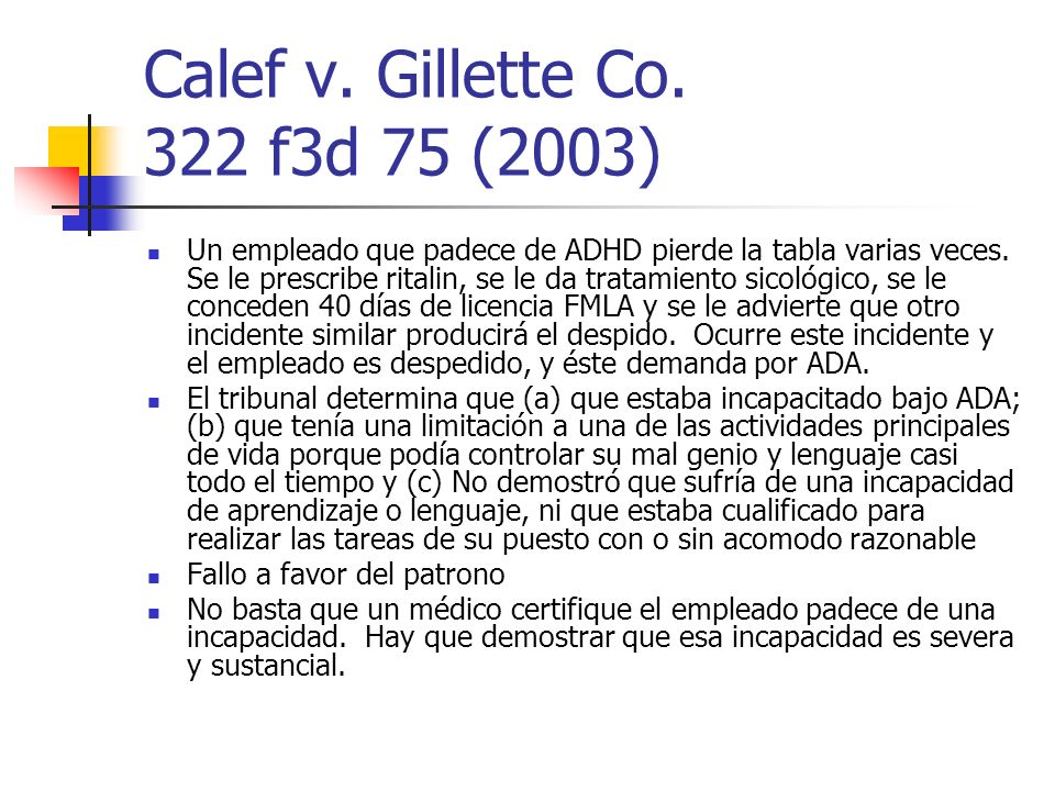 Calef v. Gillette Co. 322 f3d 75 (2003)
