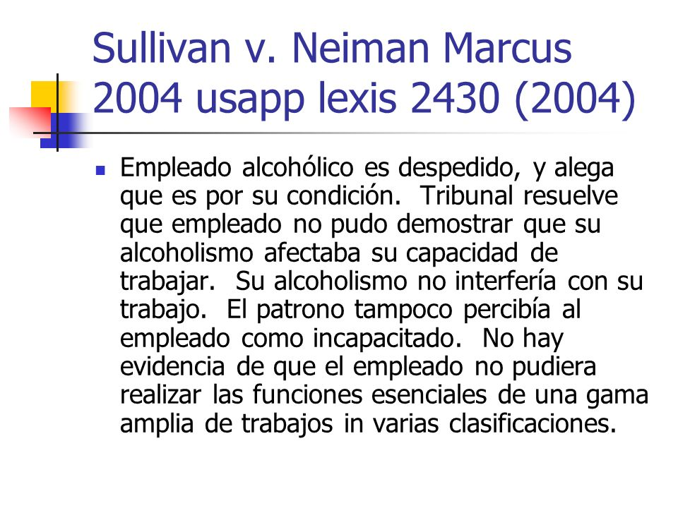 Sullivan v. Neiman Marcus 2004 usapp lexis 2430 (2004)