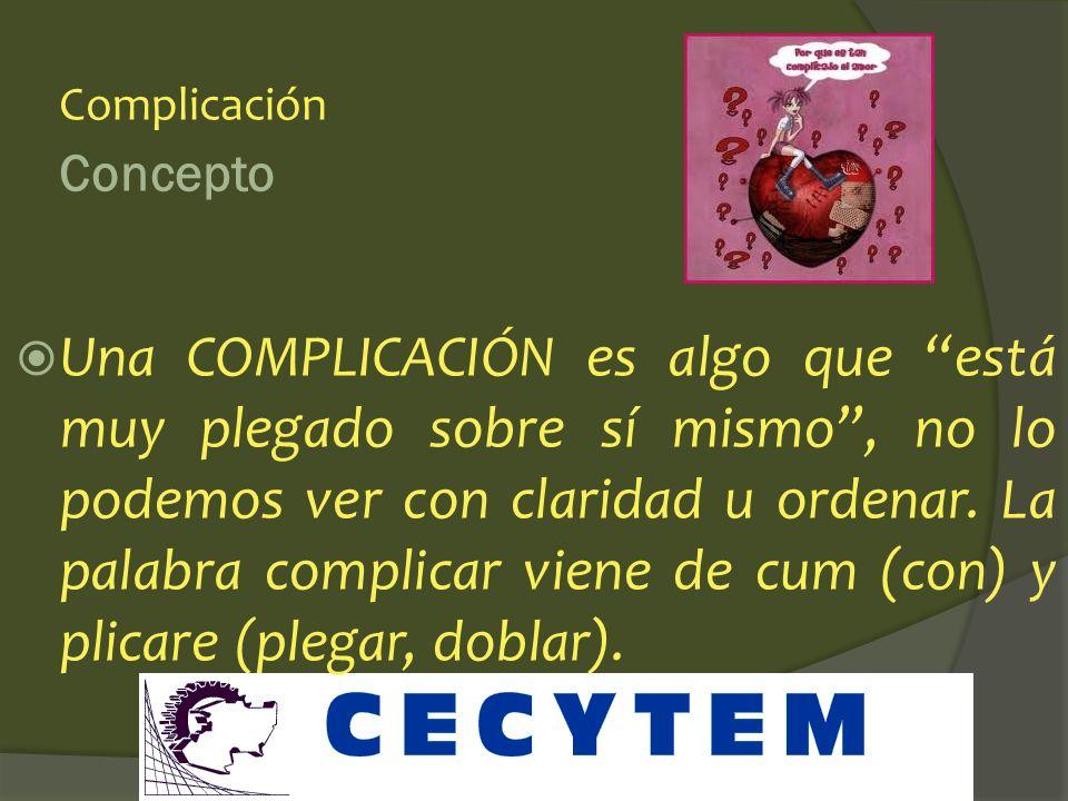 Complicación Concepto.